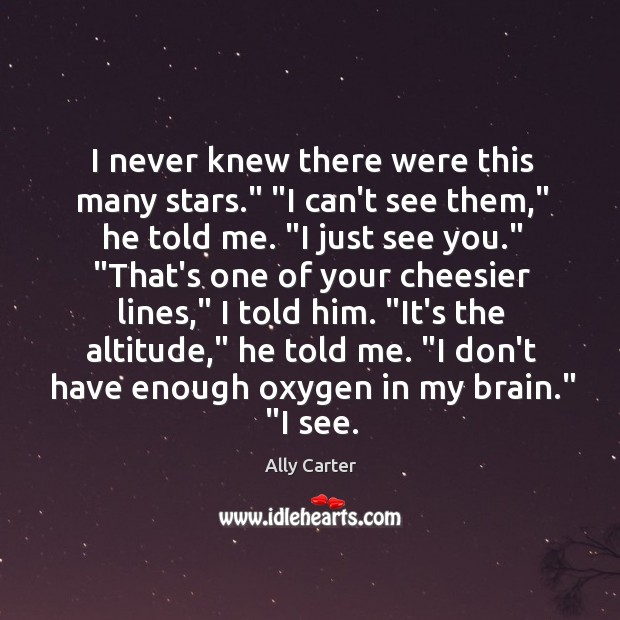 """I never knew there were this many stars."""" """"I can't see them,"""" Image"""