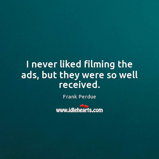 Picture Quote by Frank Perdue