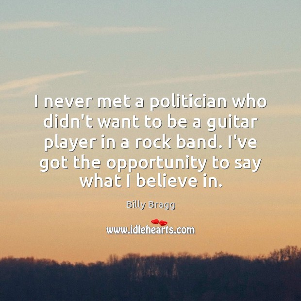 Image, I never met a politician who didn't want to be a guitar