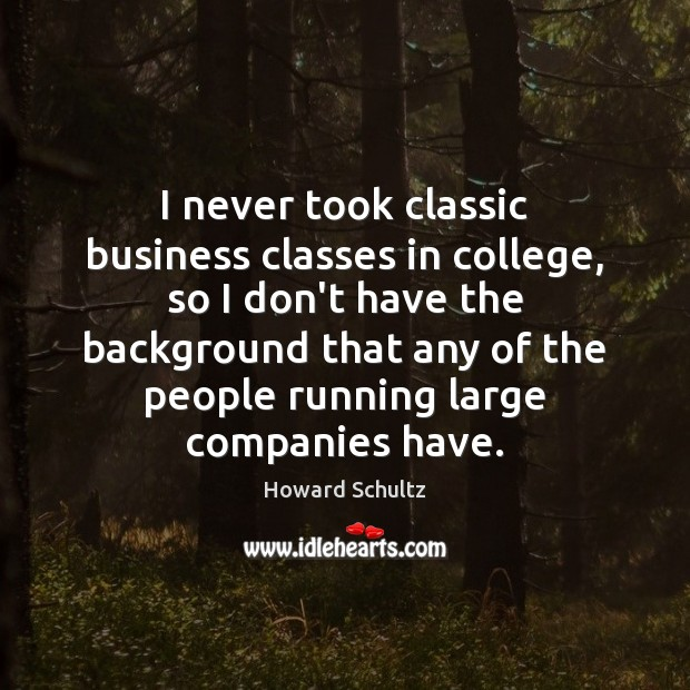 I never took classic business classes in college, so I don't have Image