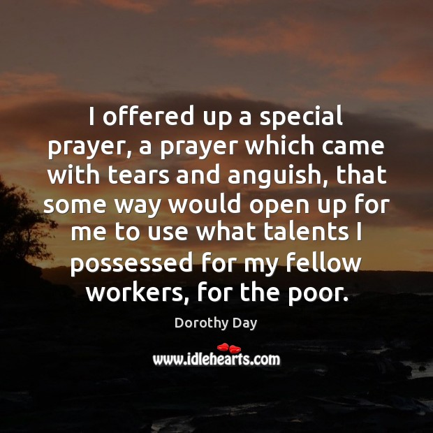 I offered up a special prayer, a prayer which came with tears Image