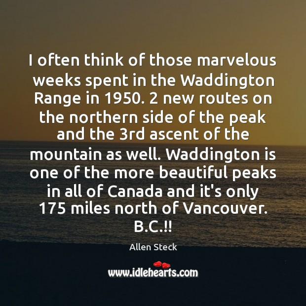 Image, I often think of those marvelous weeks spent in the Waddington Range