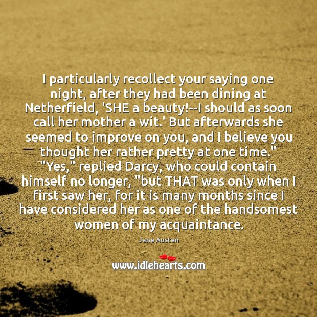 I particularly recollect your saying one night, after they had been dining Image
