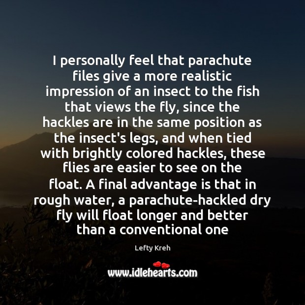 Image about I personally feel that parachute files give a more realistic impression of