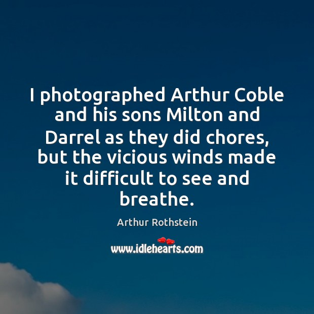 Image, I photographed Arthur Coble and his sons Milton and Darrel as they