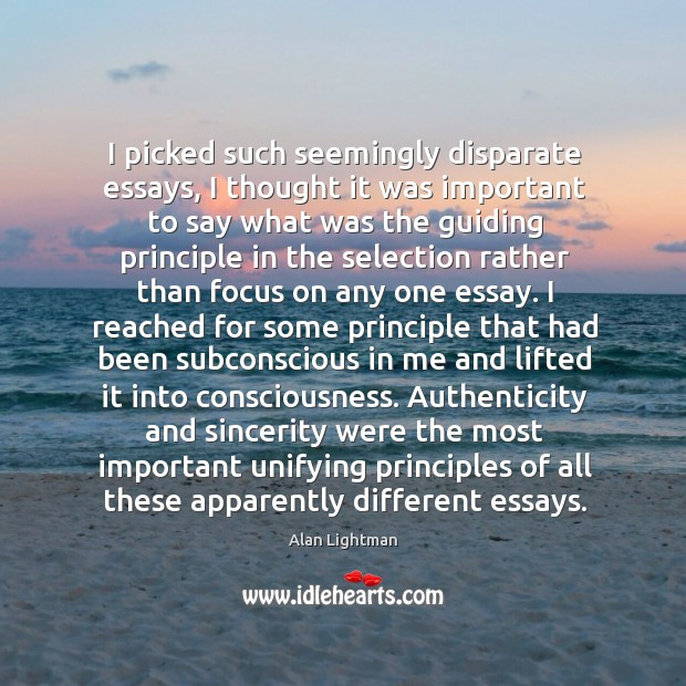 I picked such seemingly disparate essays, I thought it was important to Image