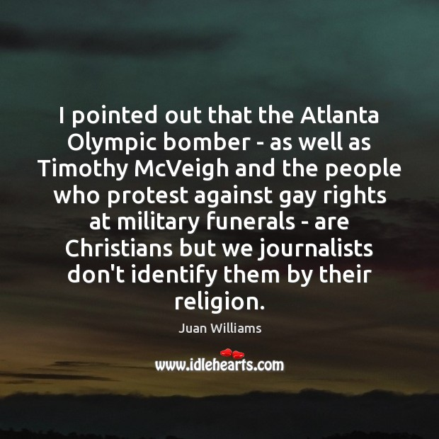 I pointed out that the Atlanta Olympic bomber – as well as Image