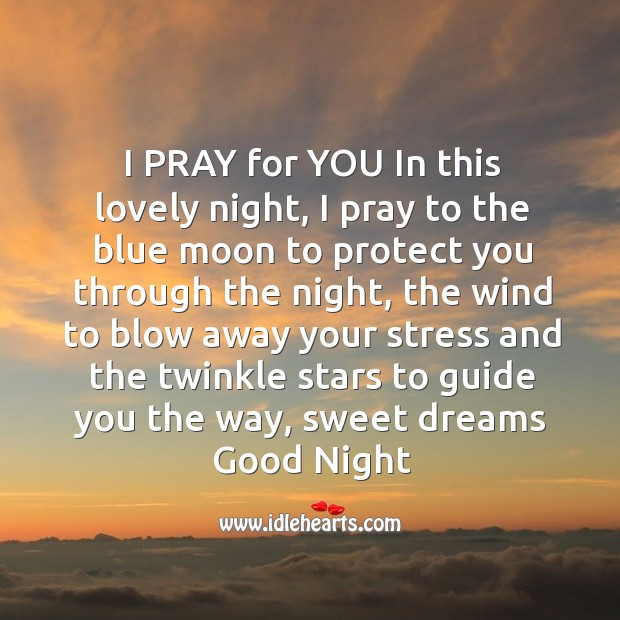 Image, I pray for you in this lovely night