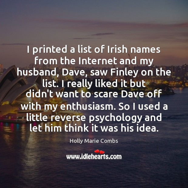 I printed a list of Irish names from the Internet and my Image