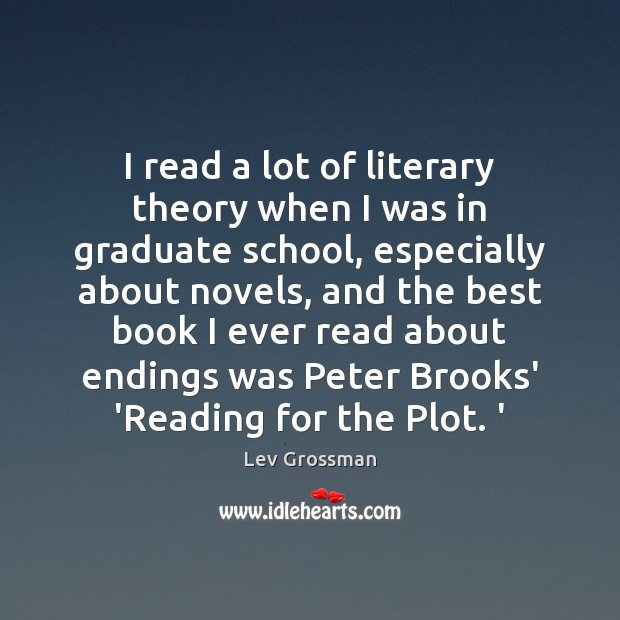 Image, I read a lot of literary theory when I was in graduate