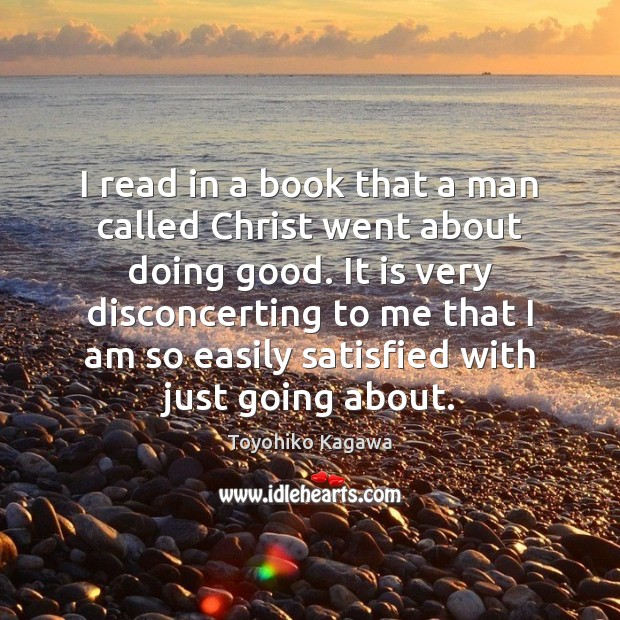 I read in a book that a man called Christ went about Image