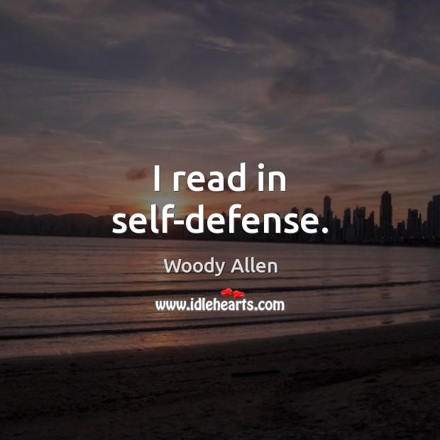 Image, I read in self-defense.