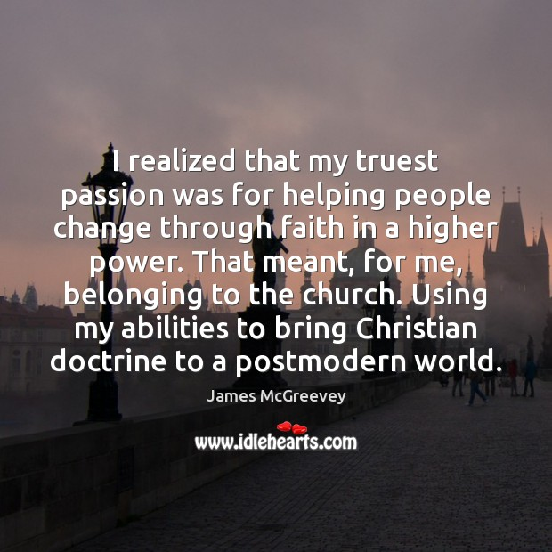 I realized that my truest passion was for helping people change through Image