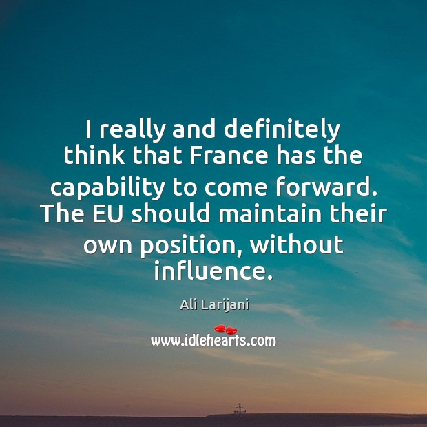 Image, I really and definitely think that France has the capability to come