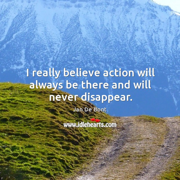 Picture Quote by Jan De Bont
