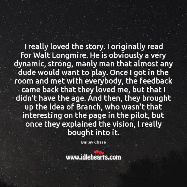 Image, I really loved the story. I originally read for Walt Longmire. He