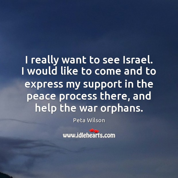 I really want to see Israel. I would like to come and Image