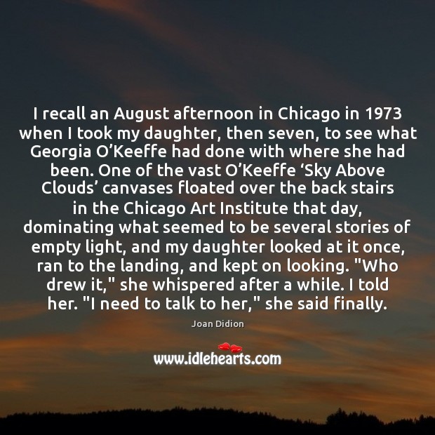 Image, I recall an August afternoon in Chicago in 1973 when I took my