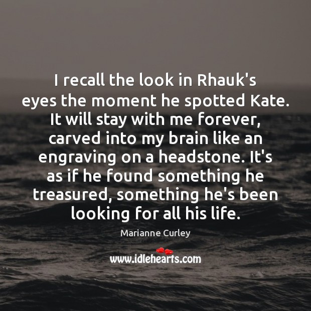 I recall the look in Rhauk's eyes the moment he spotted Kate. Image