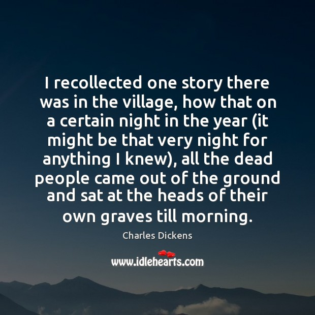 Image, I recollected one story there was in the village, how that on