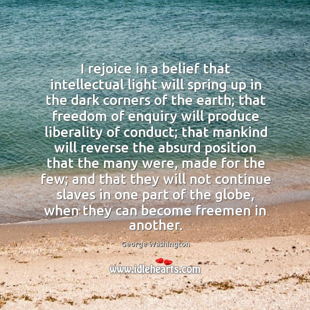 I rejoice in a belief that intellectual light will spring up in Image