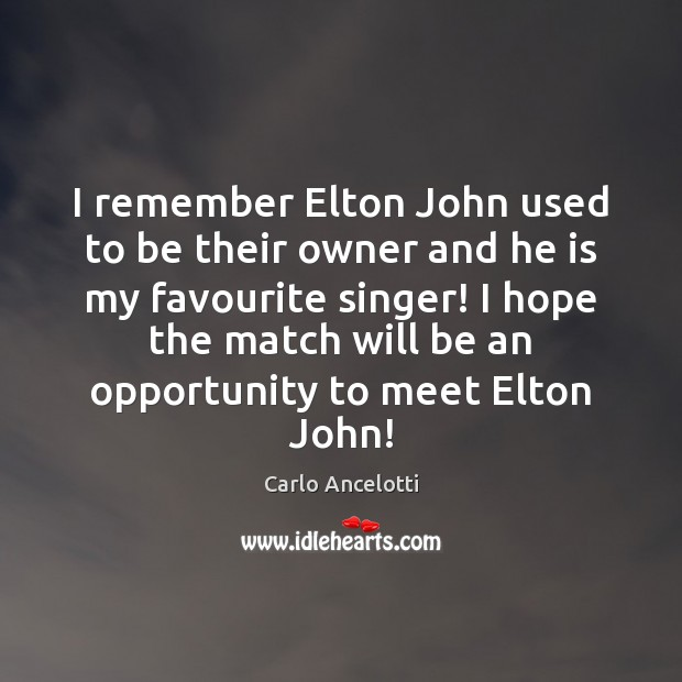 Image, I remember Elton John used to be their owner and he is