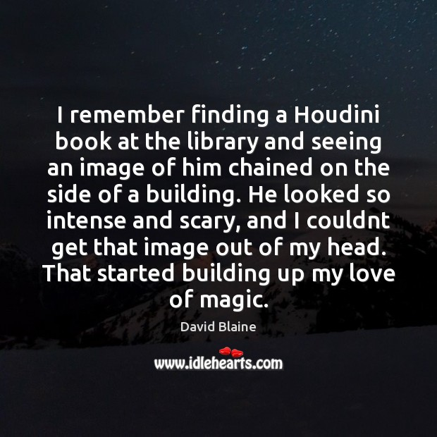 I remember finding a Houdini book at the library and seeing an Image