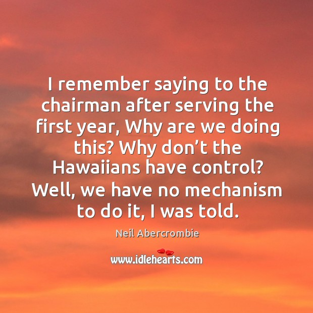 Picture Quote by Neil Abercrombie