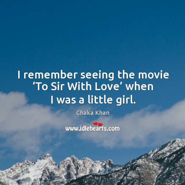 Image, I remember seeing the movie 'to sir with love' when I was a little girl.
