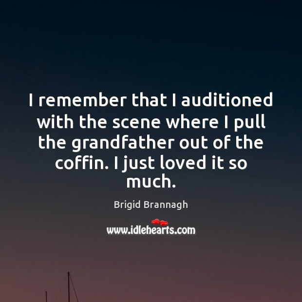 Image, I remember that I auditioned with the scene where I pull the