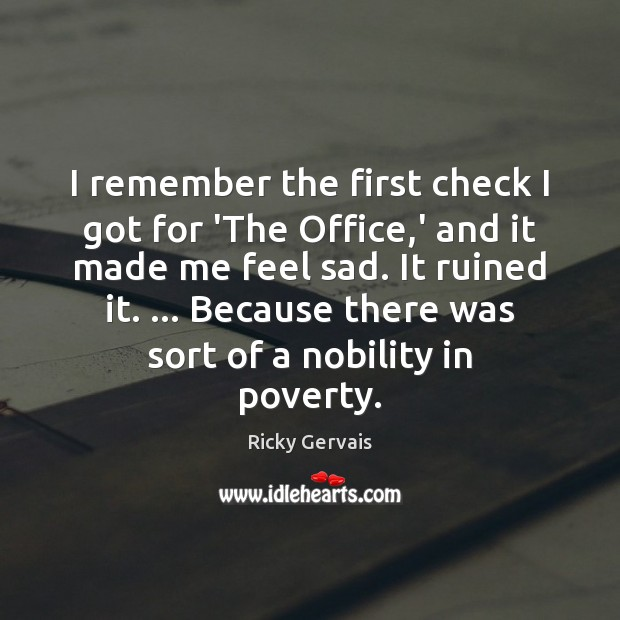 I remember the first check I got for 'The Office,' and Image