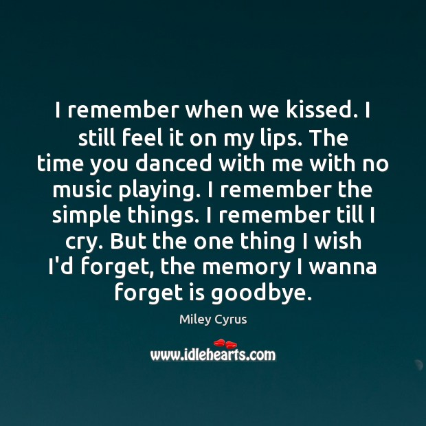 Image, I remember when we kissed. I still feel it on my lips.