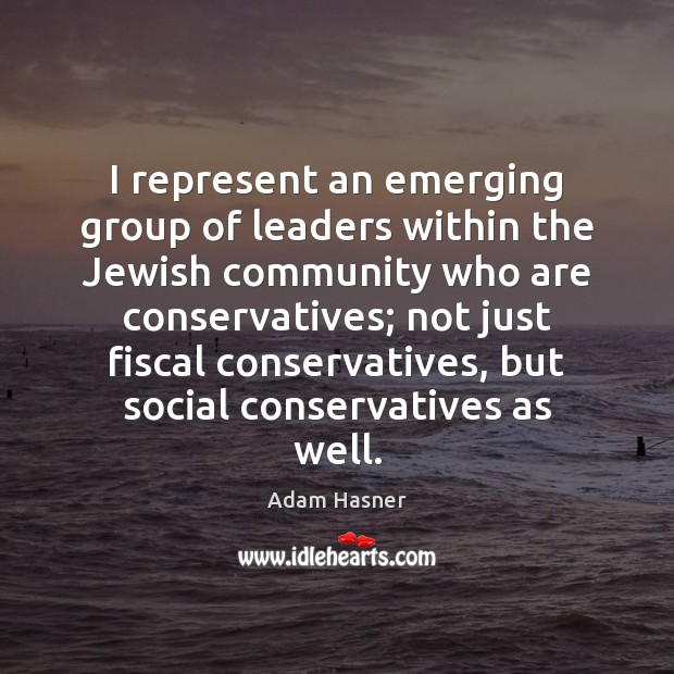 Image, I represent an emerging group of leaders within the Jewish community who
