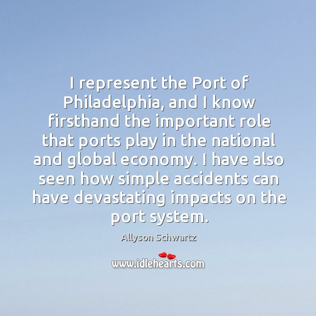 Image, I represent the port of philadelphia, and I know firsthand the important role that ports play in the national