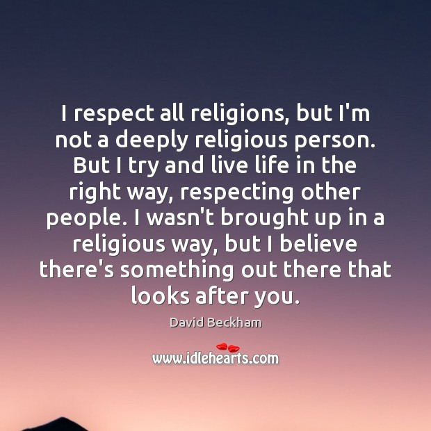respecting others religions Religious tolerance in the bible followers of other religions paul urged believers to be tolerant of others who may follow different dietary rules.