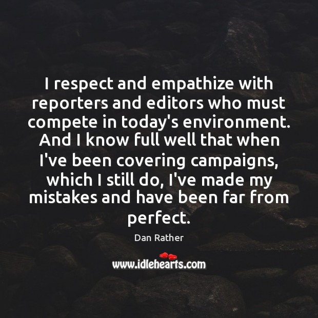 I respect and empathize with reporters and editors who must compete in Image