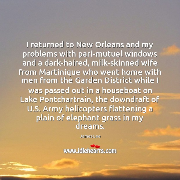 I returned to New Orleans and my problems with pari-mutuel windows and Image