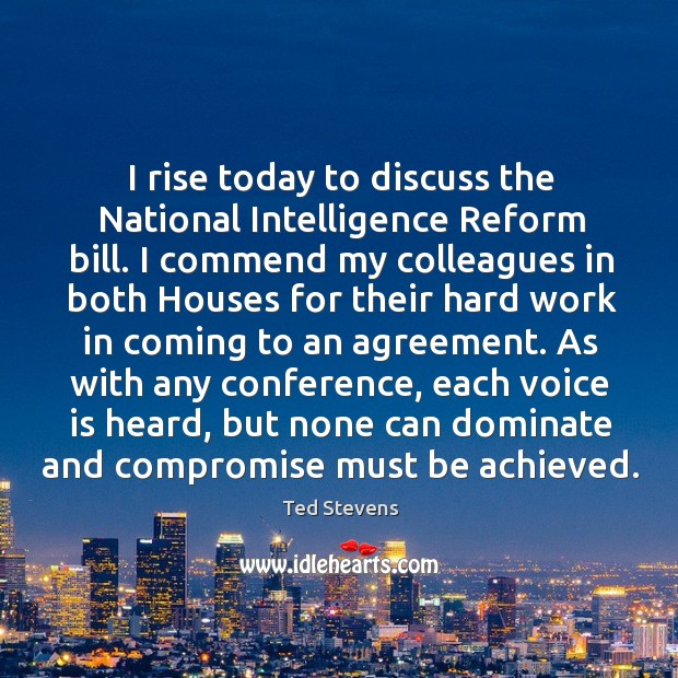 I rise today to discuss the national intelligence reform bill. Image