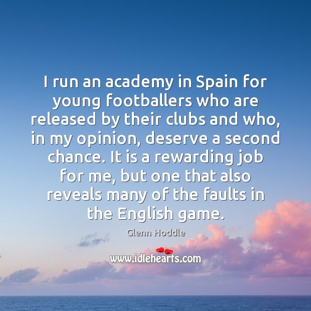 I run an academy in Spain for young footballers who are released Image