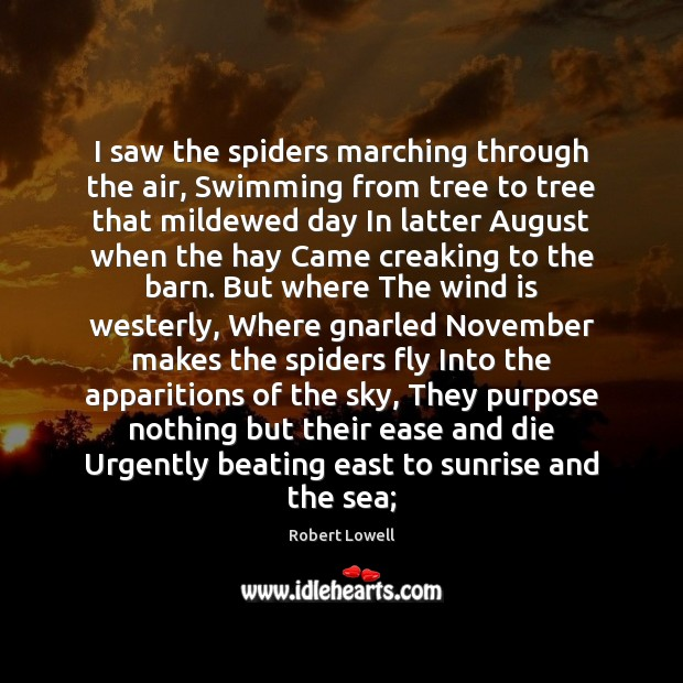 I saw the spiders marching through the air, Swimming from tree to Image