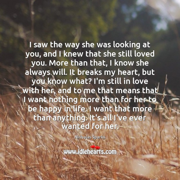 I saw the way she was looking at you, and I knew Image