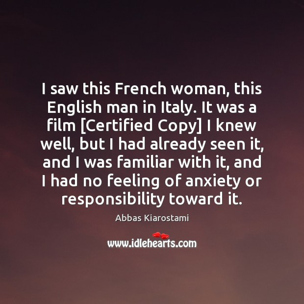 Image, I saw this French woman, this English man in Italy. It was