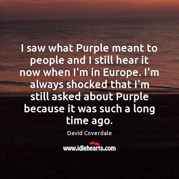 Image, I saw what Purple meant to people and I still hear it