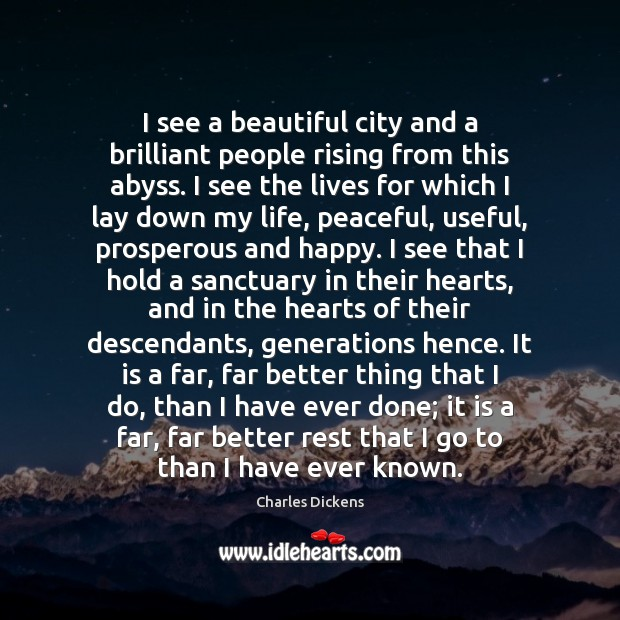 Image, I see a beautiful city and a brilliant people rising from this