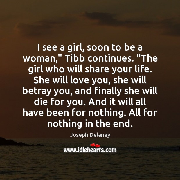 """I see a girl, soon to be a woman,"""" Tibb continues. """"The Image"""