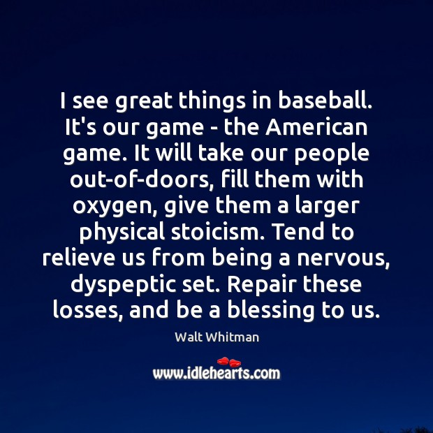 Image, I see great things in baseball. It's our game – the American