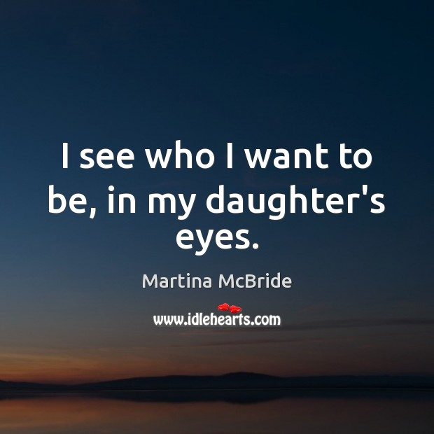 Picture Quote by Martina McBride