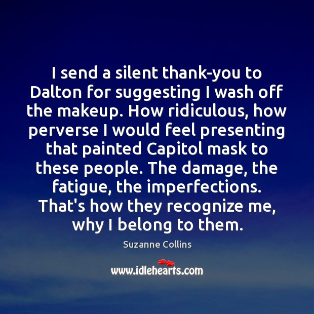 I send a silent thank-you to Dalton for suggesting I wash off Image