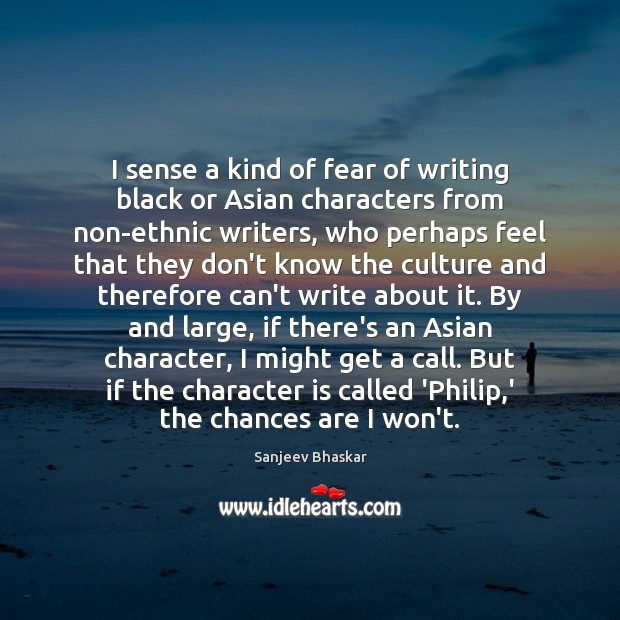 I sense a kind of fear of writing black or Asian characters Image