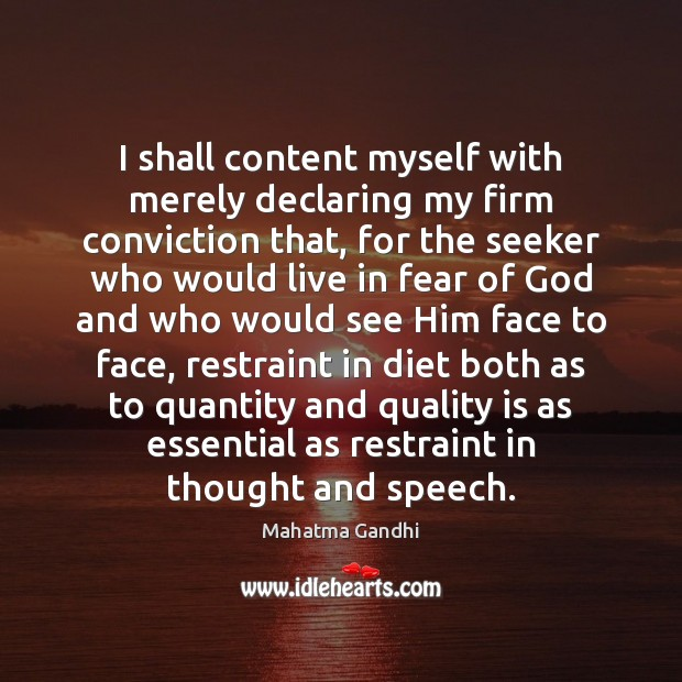 Image, I shall content myself with merely declaring my firm conviction that, for